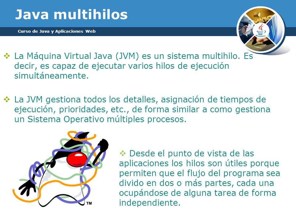 Java multihilos Curso de Java y Aplicaciones Web.