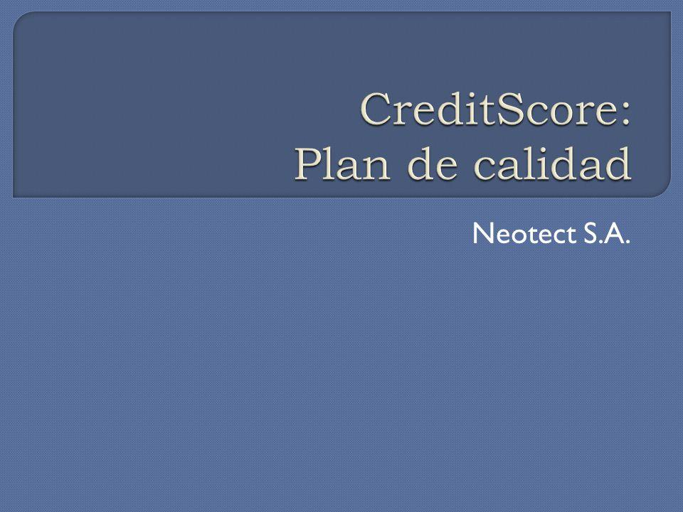 CreditScore: Plan de calidad