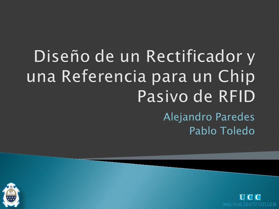 Diseño de un Rectificador y una Referencia para un Chip Pasivo de RFID