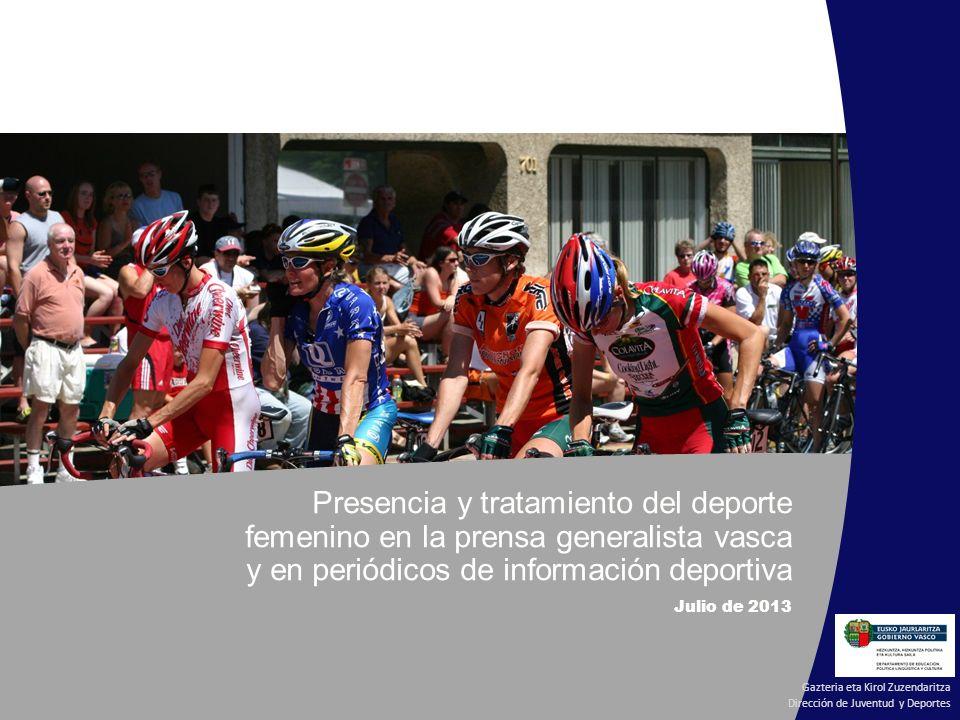 Presencia y tratamiento del deporte femenino en la prensa generalista vasca y en periódicos de información deportiva