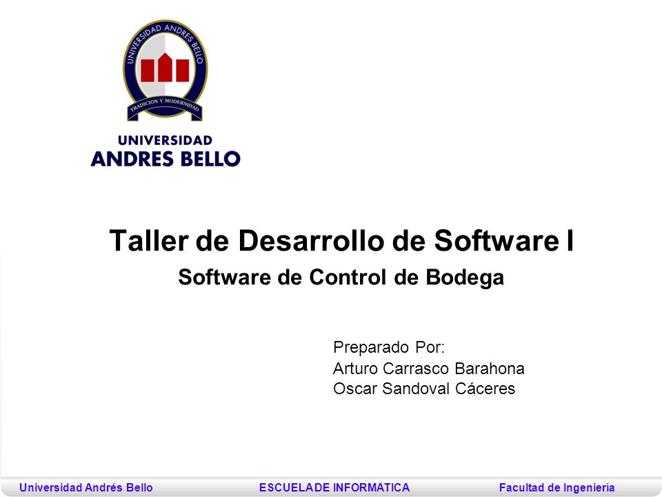Preparado Por: Arturo Carrasco Barahona Oscar Sandoval Cáceres