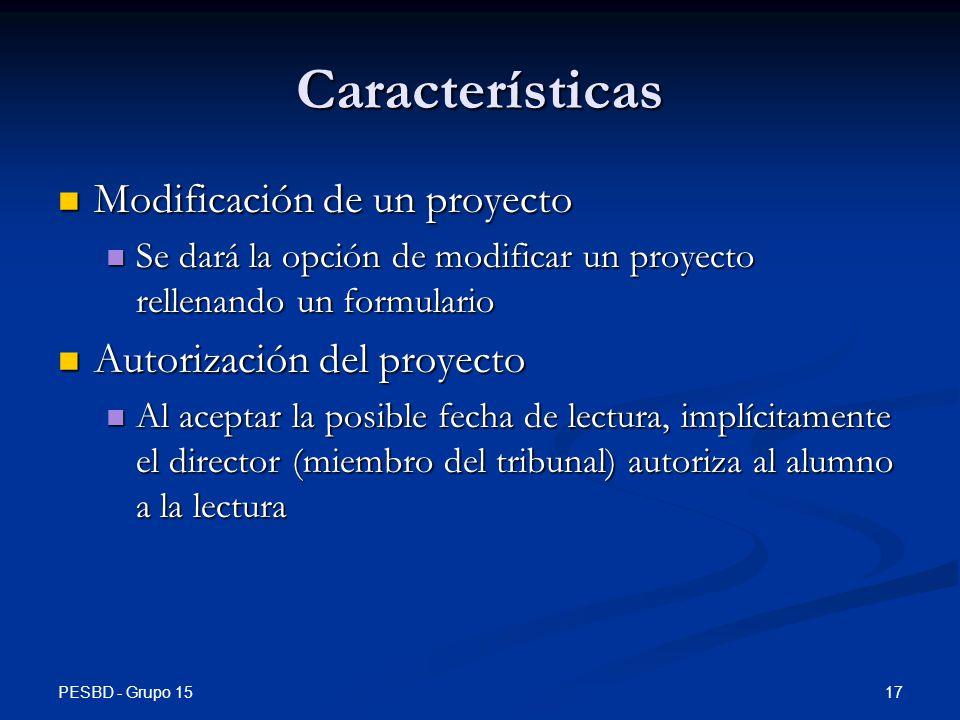 Características Modificación de un proyecto Autorización del proyecto