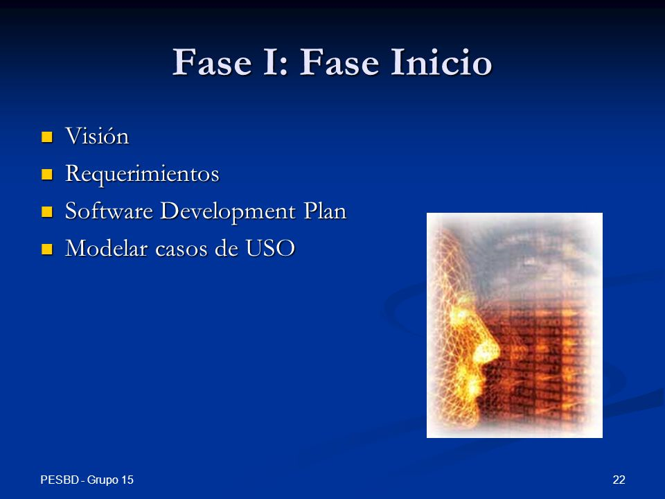 Fase I: Fase Inicio Visión Requerimientos Software Development Plan
