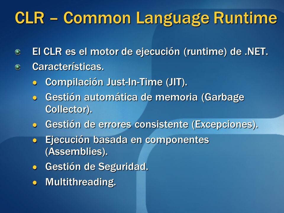 CLR – Common Language Runtime