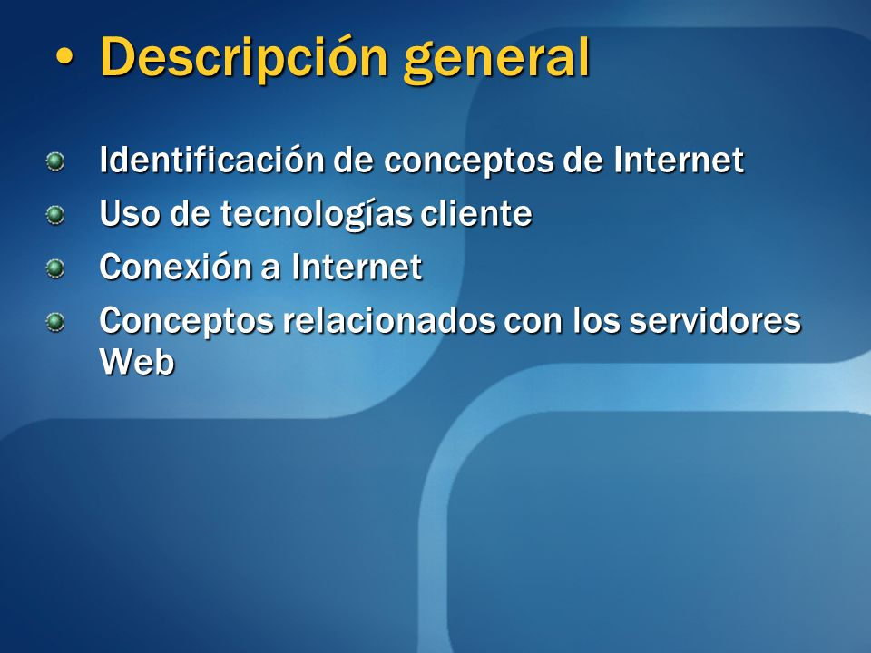 Descripción general Identificación de conceptos de Internet