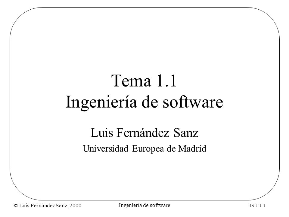 Tema 1.1 Ingeniería de software