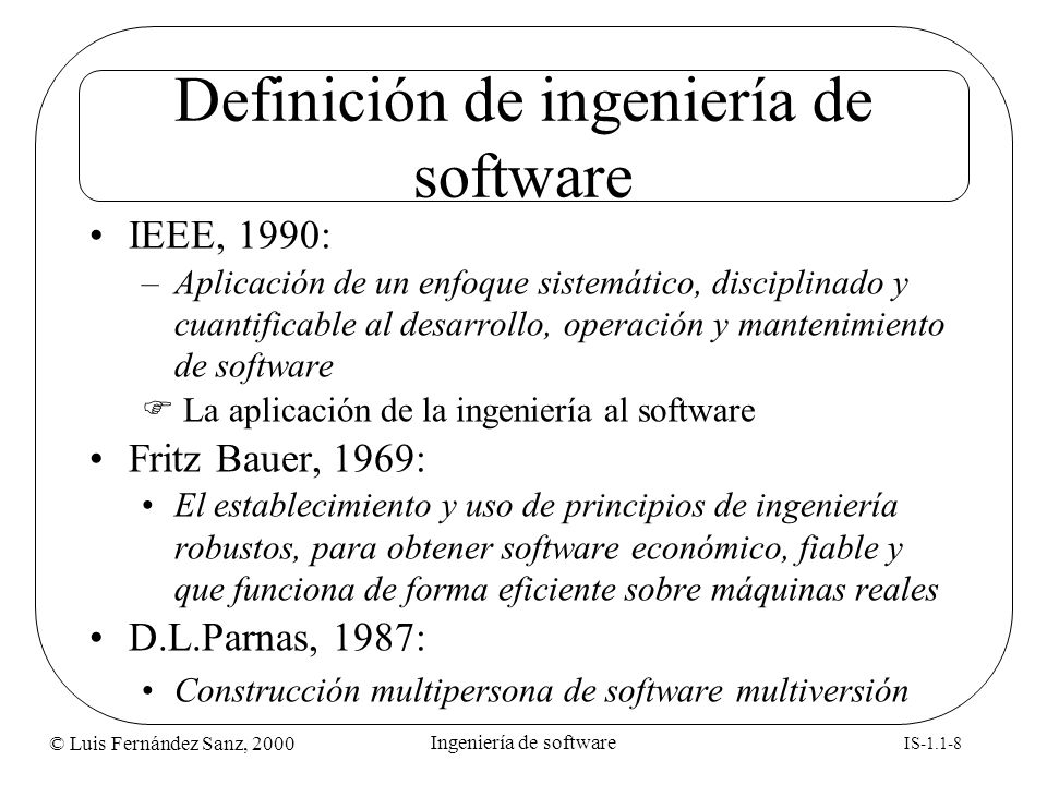 Definición de ingeniería de software