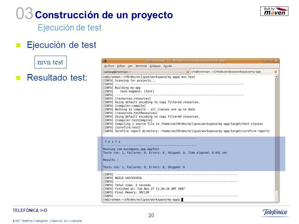 Construcción de un proyecto Ejecución de test