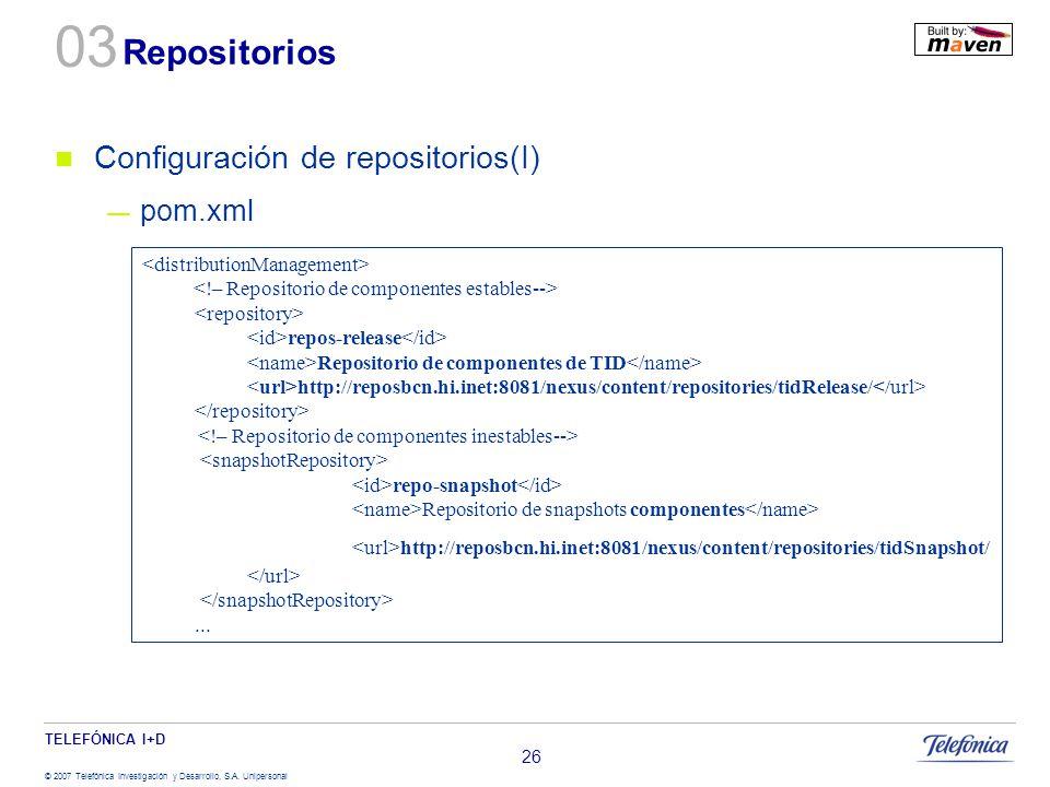 03 Repositorios Configuración de repositorios(I) pom.xml