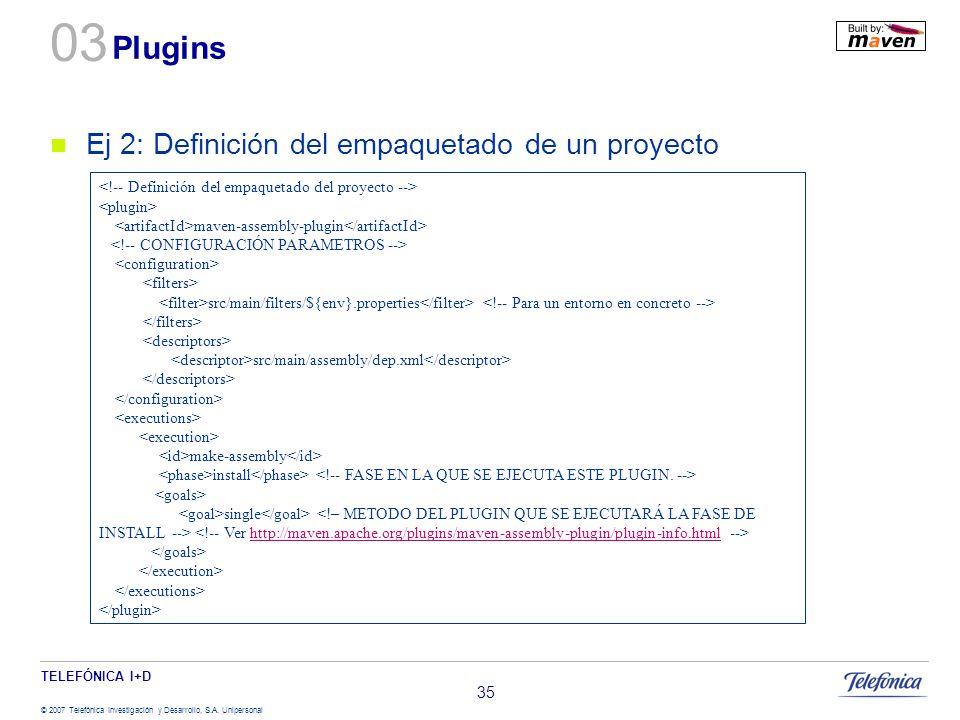 03 Plugins Ej 2: Definición del empaquetado de un proyecto