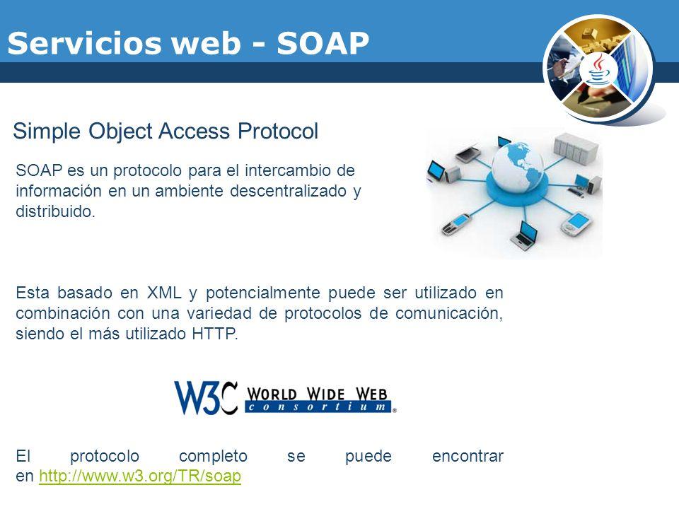 Servicios web - SOAP Simple Object Access Protocol