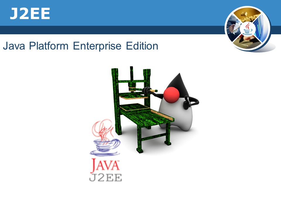 J2EE Java Platform Enterprise Edition
