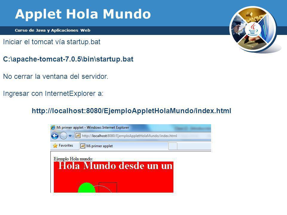 Applet Hola Mundo Iniciar el tomcat vía startup.bat