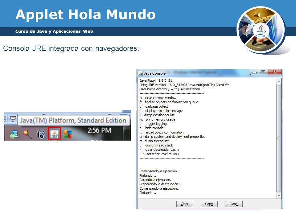 Applet Hola Mundo Consola JRE integrada con navegadores: