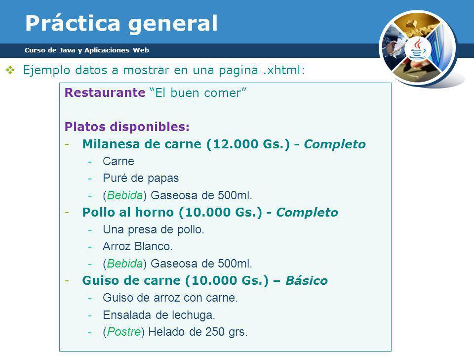 Práctica general Ejemplo datos a mostrar en una pagina .xhtml: