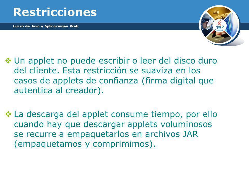 Restricciones Curso de Java y Aplicaciones Web.