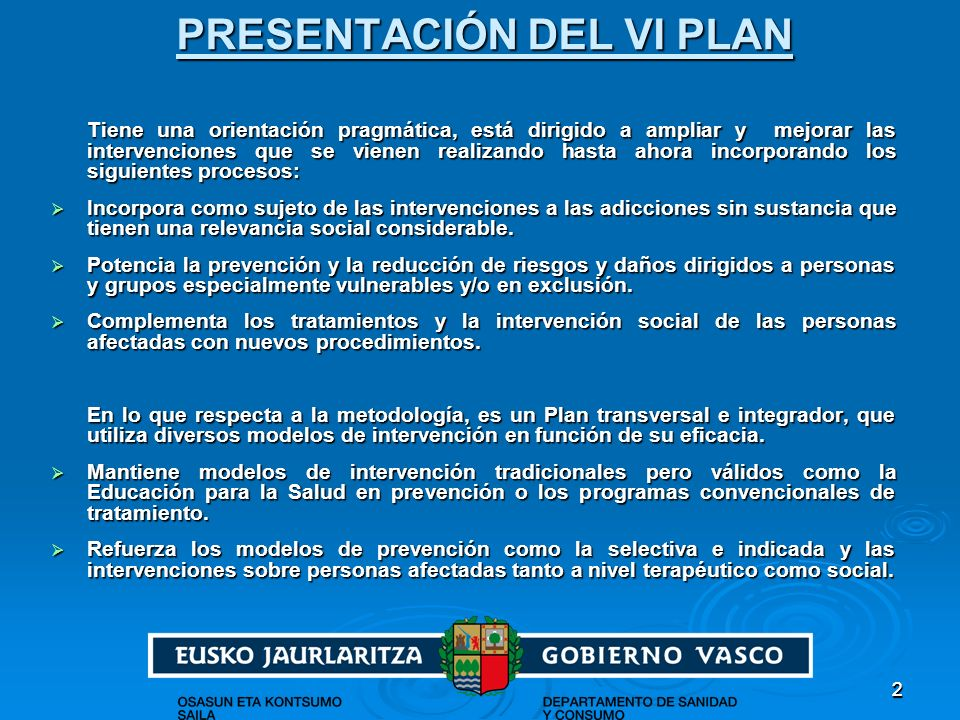 PRESENTACIÓN DEL VI PLAN