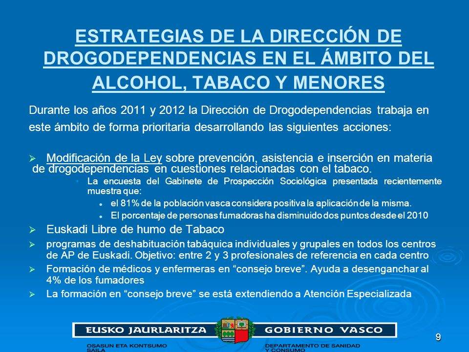 ESTRATEGIAS DE LA DIRECCIÓN DE DROGODEPENDENCIAS EN EL ÁMBITO DEL ALCOHOL, TABACO Y MENORES