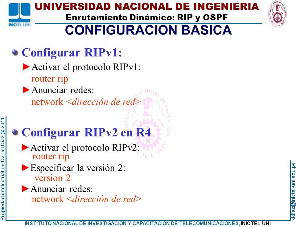 CONFIGURACION BASICA Configurar RIPv1: Configurar RIPv2 en R4
