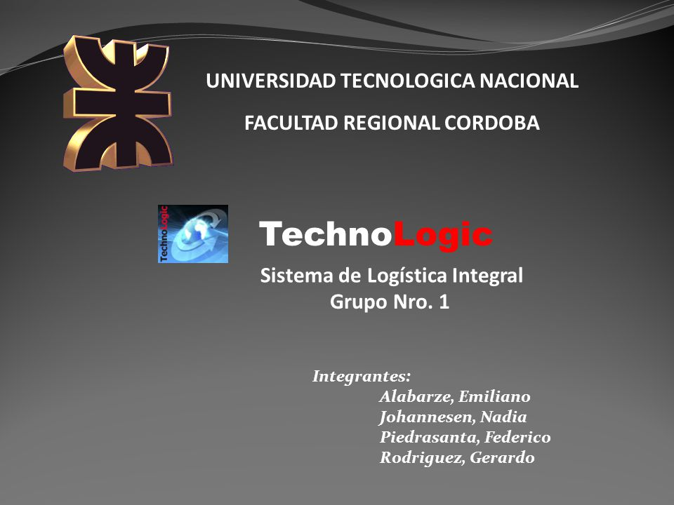 TechnoLogic UNIVERSIDAD TECNOLOGICA NACIONAL FACULTAD REGIONAL CORDOBA