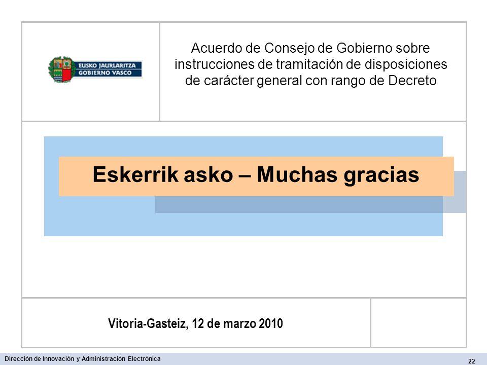 Eskerrik asko – Muchas gracias Vitoria-Gasteiz, 12 de marzo 2010