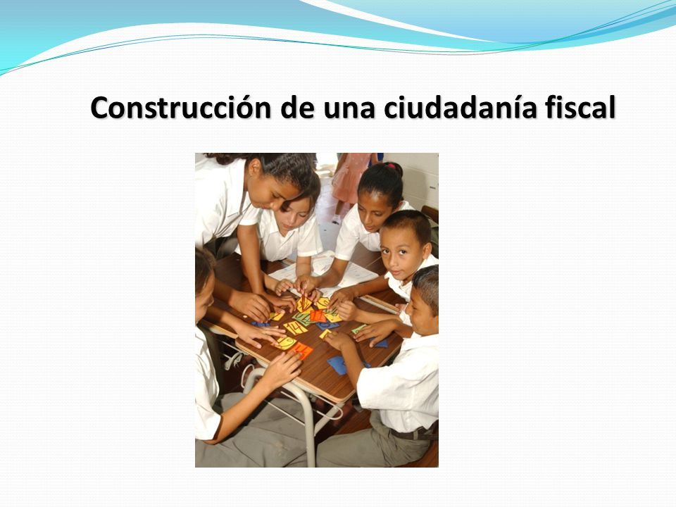 Construcción de una ciudadanía fiscal