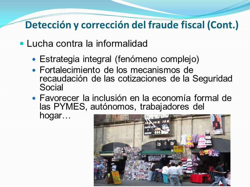Detección y corrección del fraude fiscal (Cont.)