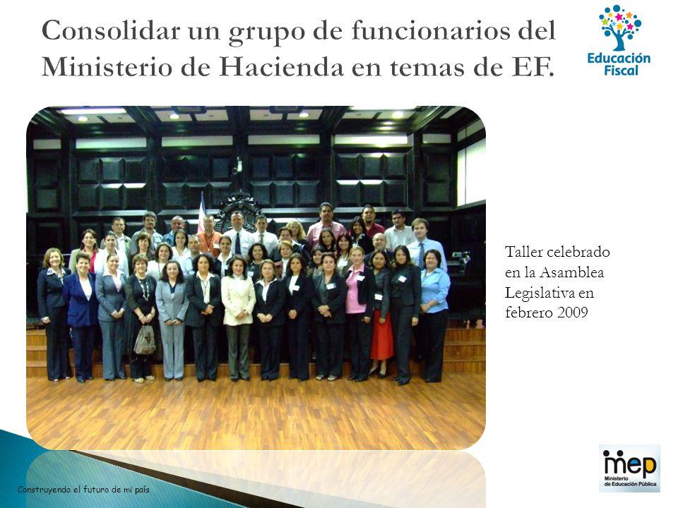 Consolidar un grupo de funcionarios del Ministerio de Hacienda en temas de EF.