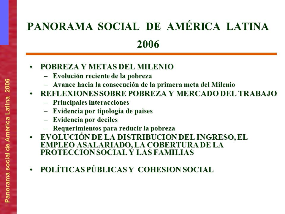 PANORAMA SOCIAL DE AMÉRICA LATINA 2006