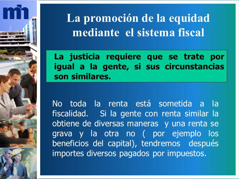 La promoción de la equidad mediante el sistema fiscal