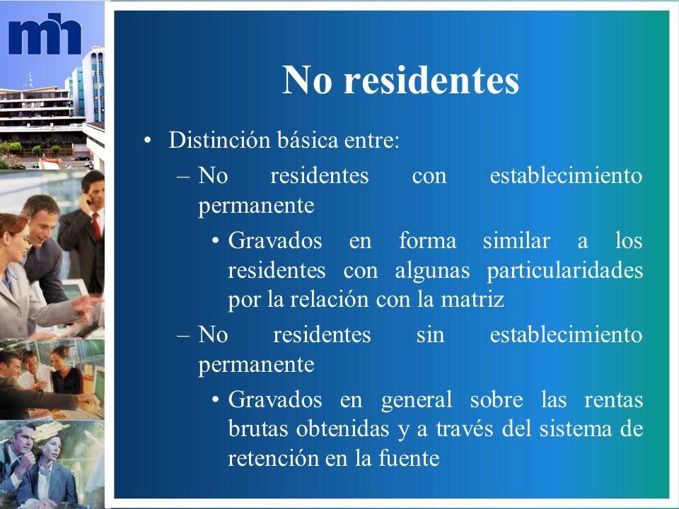 No residentes Distinción básica entre: