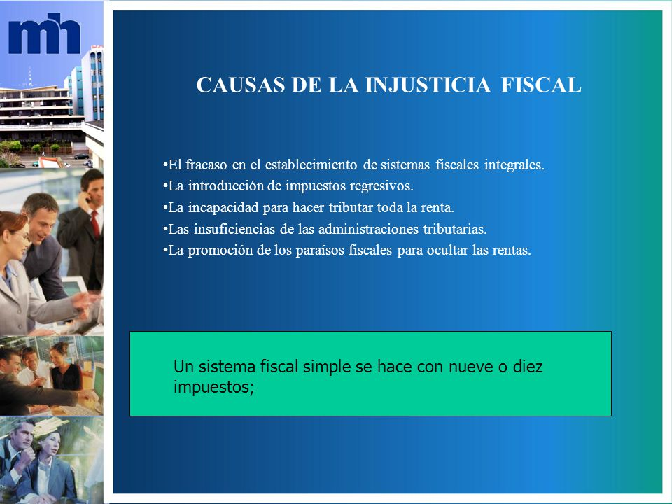 CAUSAS DE LA INJUSTICIA FISCAL