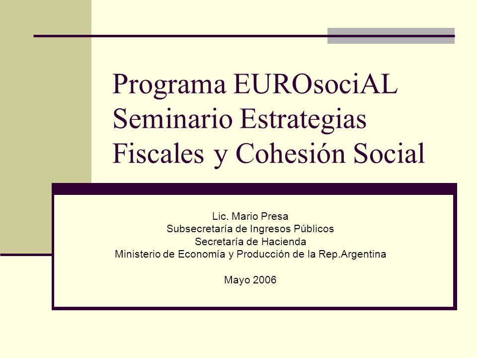 Programa EUROsociAL Seminario Estrategias Fiscales y Cohesión Social