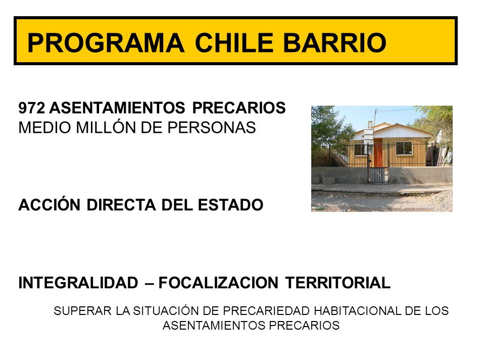 PROGRAMA CHILE BARRIO 972 ASENTAMIENTOS PRECARIOS