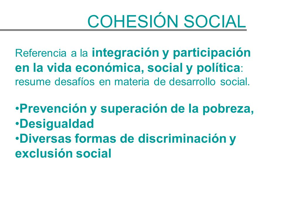 COHESIÓN SOCIAL Prevención y superación de la pobreza, Desigualdad