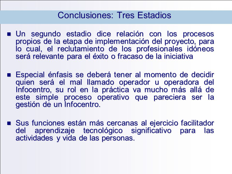 Conclusiones: Tres Estadios