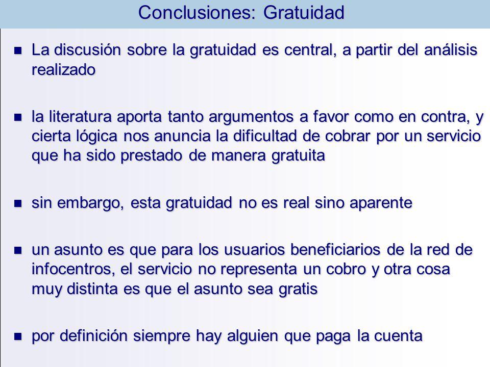 Conclusiones: Gratuidad