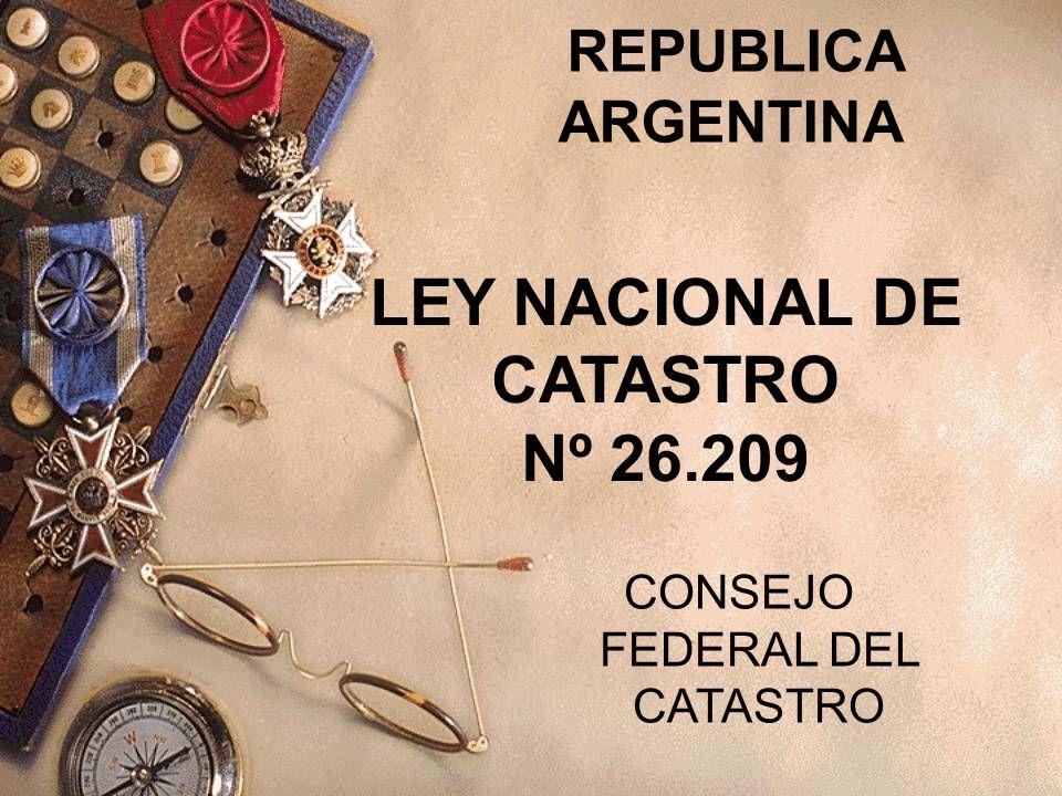 LEY NACIONAL DE CATASTRO Nº 26.209