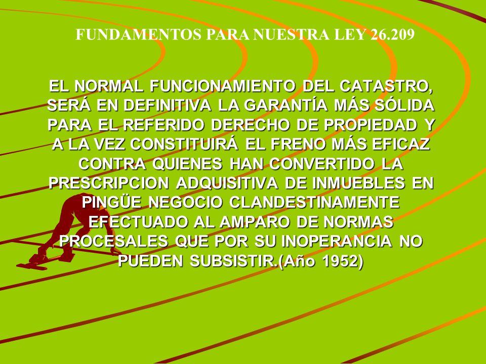 FUNDAMENTOS PARA NUESTRA LEY 26.209