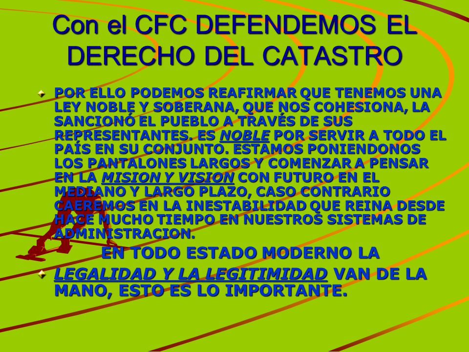 Con el CFC DEFENDEMOS EL DERECHO DEL CATASTRO