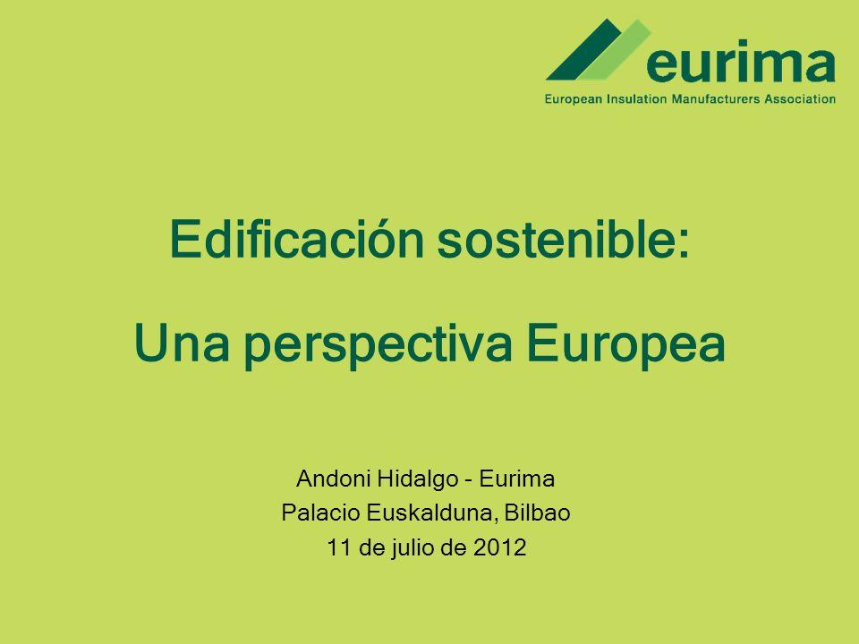 Edificación sostenible: Una perspectiva Europea