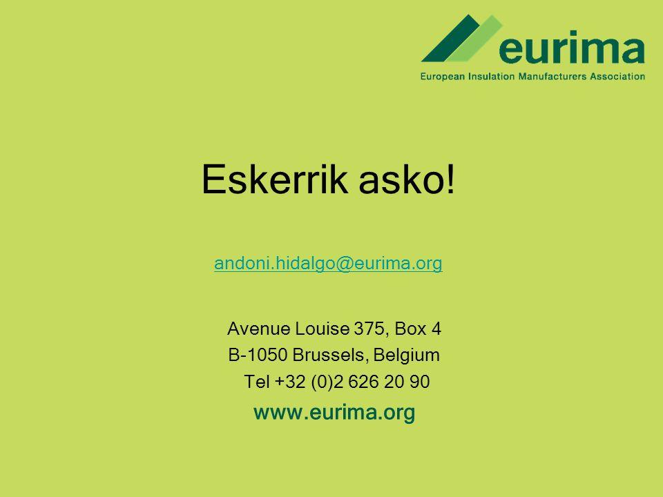 Eskerrik asko! www.eurima.org andoni.hidalgo@eurima.org
