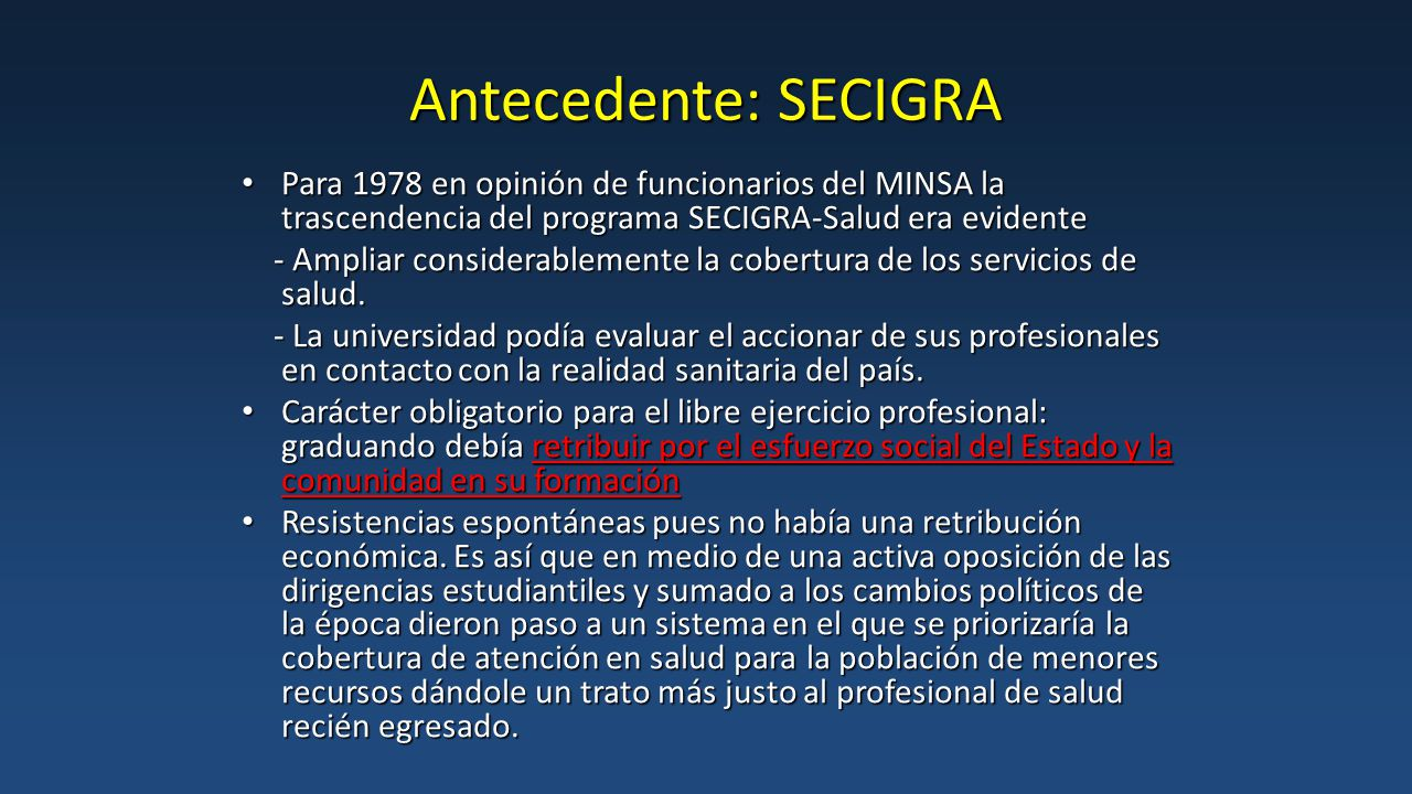 Antecedente: SECIGRA Para 1978 en opinión de funcionarios del MINSA la trascendencia del programa SECIGRA-Salud era evidente.