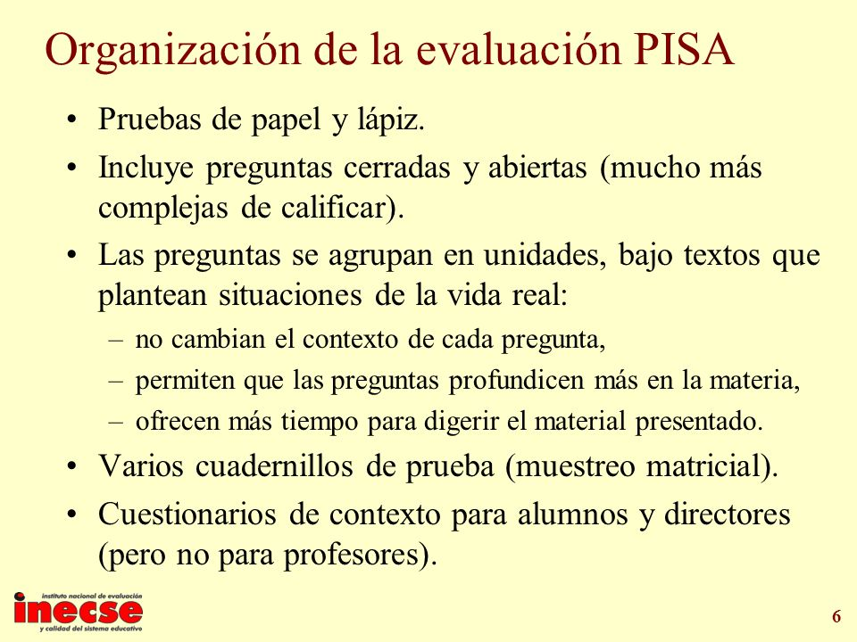 Organización de la evaluación PISA