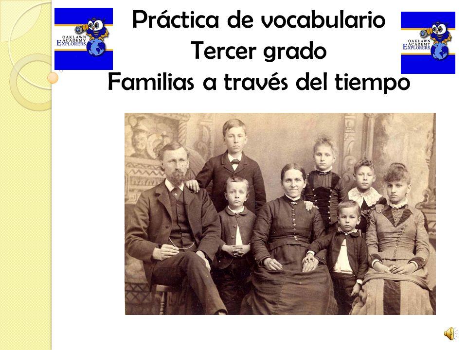 Práctica de vocabulario Tercer grado Familias a través del tiempo