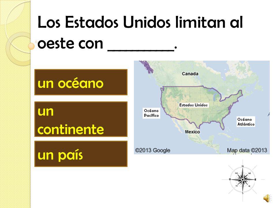 Los Estados Unidos limitan al oeste con ___________.