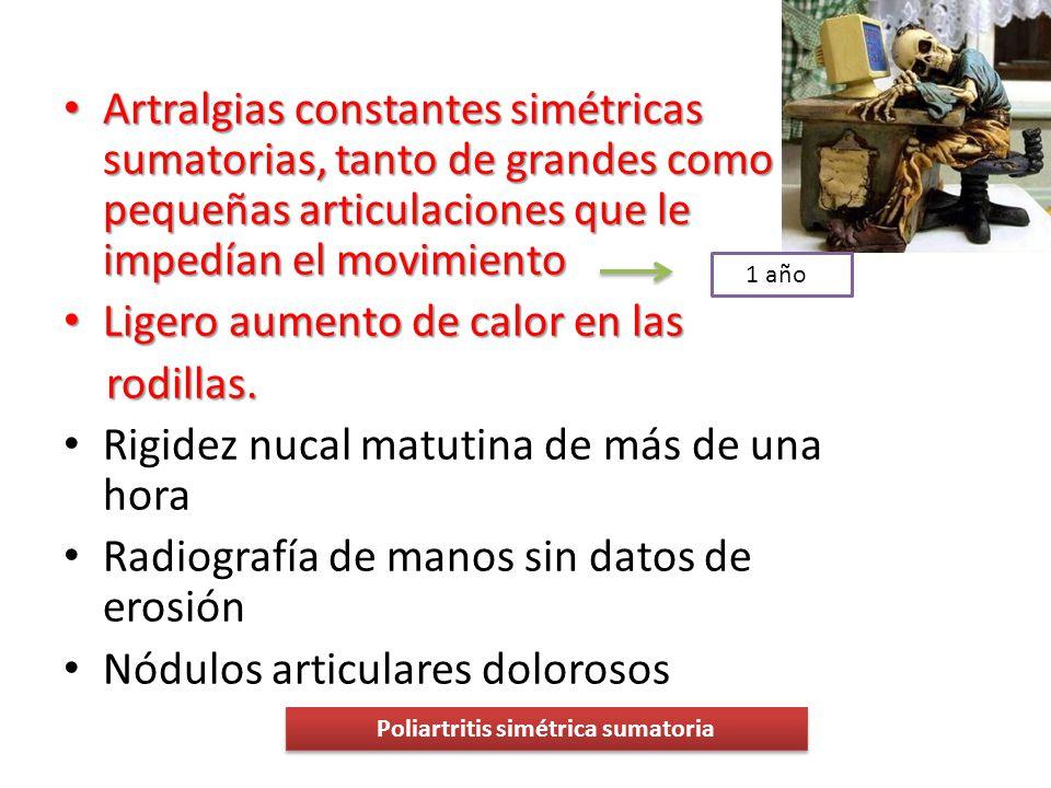 Poliartritis simétrica sumatoria