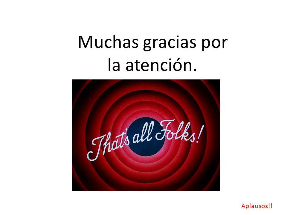 Muchas gracias por la atención.