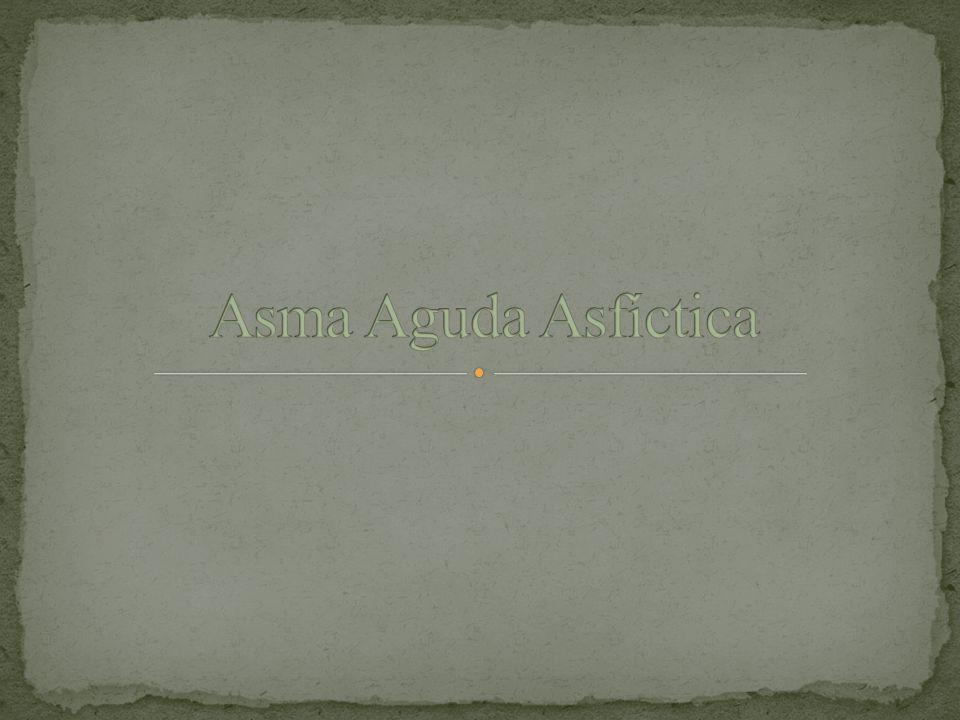 Asma Aguda Asfíctica