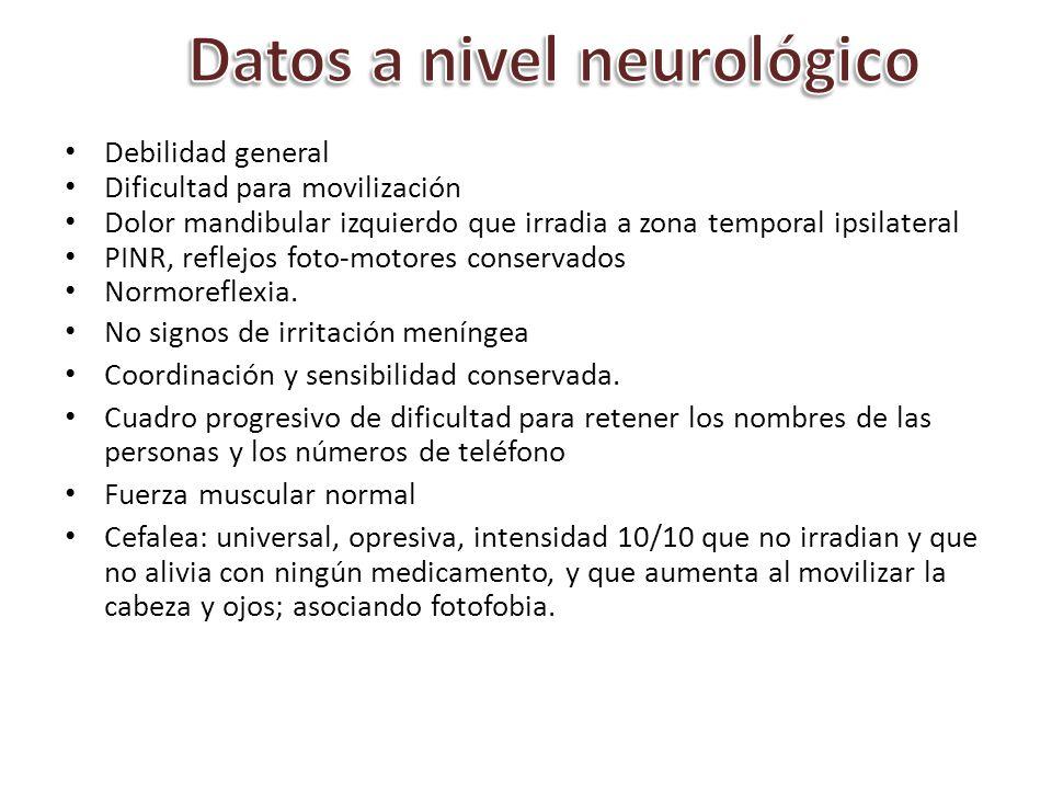 Datos a nivel neurológico